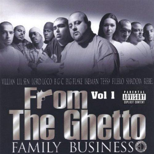 From the Ghetto, Col. 1: Family Business