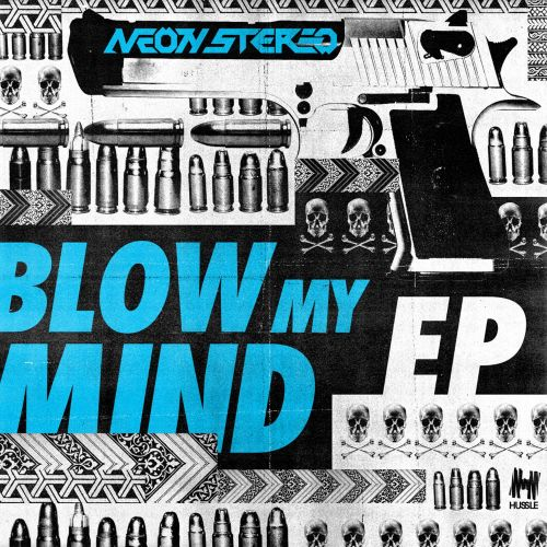 Blow My Mind EP
