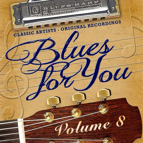 Blues for You, Vol. 8