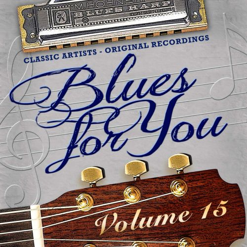 Blues for You, Vol. 15