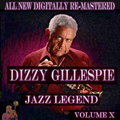 Dizzy Gillespie, Vol. 10