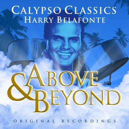 Above and Beyond: Harry Belafonte