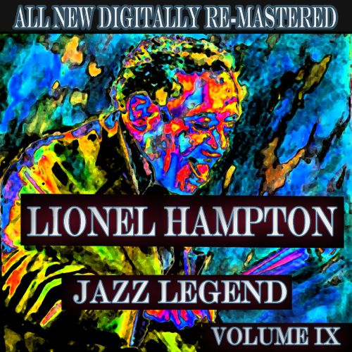 Lionel Hampton, Vol. 9 [Jazz Classics]