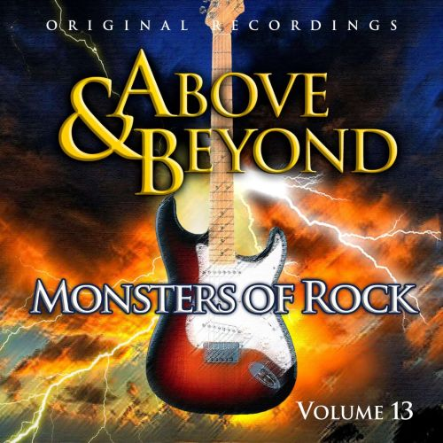 Above and Beyond: Monsters of Rock, Vol. 13