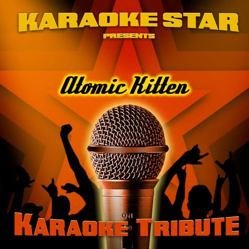 Karaoke Star Presents Atomic Kitten