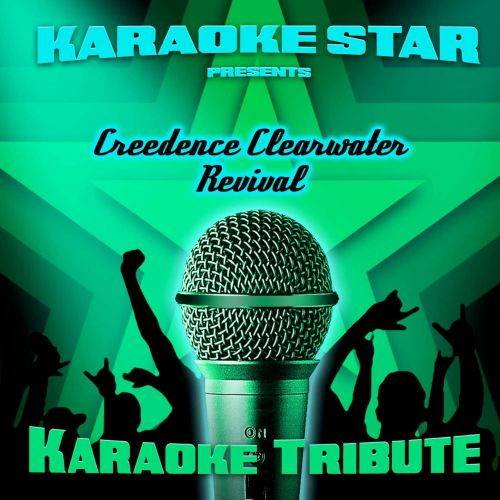 Karaoke Star Presents Creedence Clearwater Revival