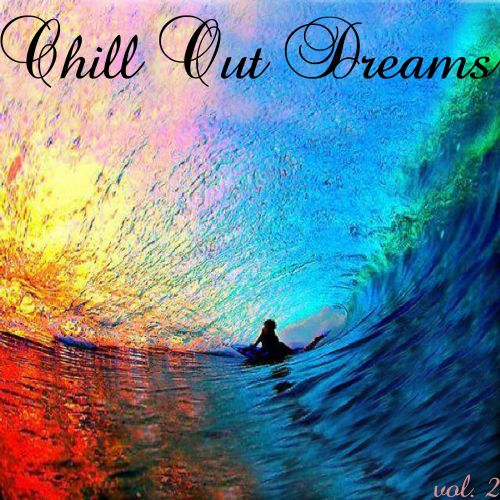 Chill Out Dreams 2