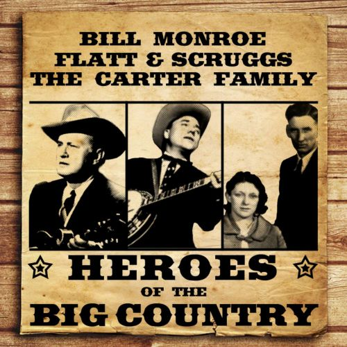 Heroes of the Big Country