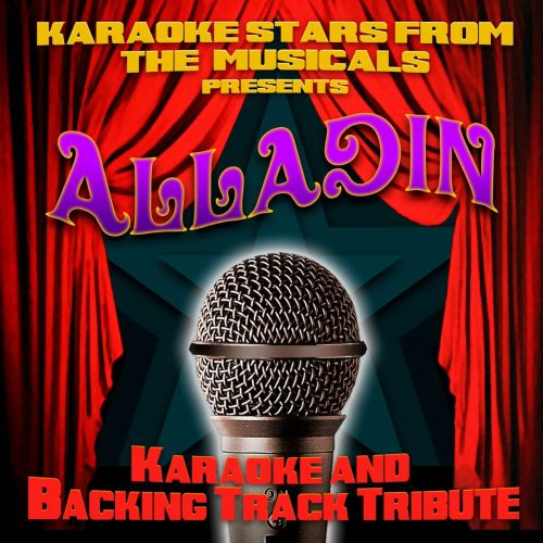 Karaoke Stars From the Musicals Presents Alladin