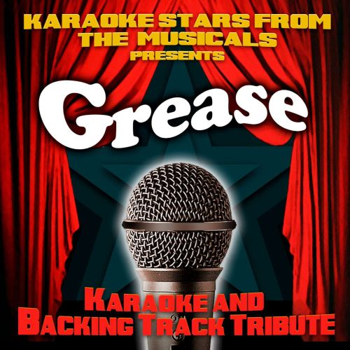 Karaoke Stars From the Musicals Presents Grease