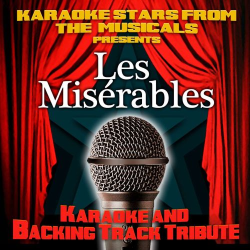 Karaoke Stars From the Musicals Presents Les Miserables