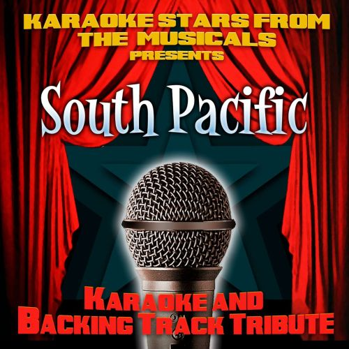 Karaoke Stars From the Musicals Presents South Pacific