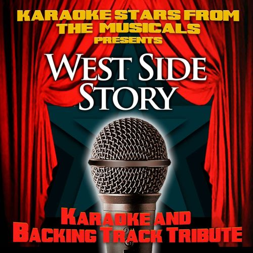 Karaoke Stars From the Musicals Presents West Side Story