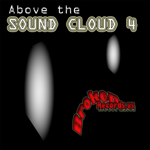 Jesse Saunders Presents Above the Sound Cloud, Vol. 4