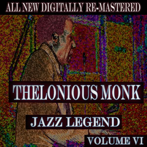 Thelonious Monk, Vol. 6 [Jazz Classics]