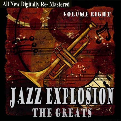 Jazz Explosion: The Greats, Vol. Eight