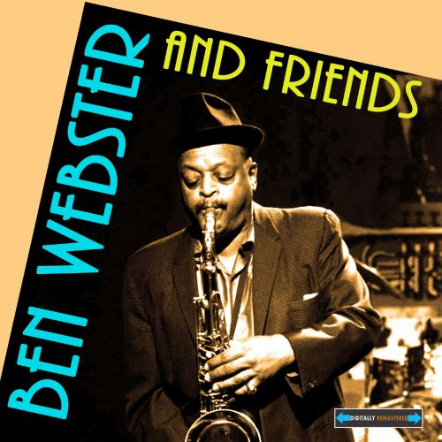 The  Best of Ben Webster and Friends
