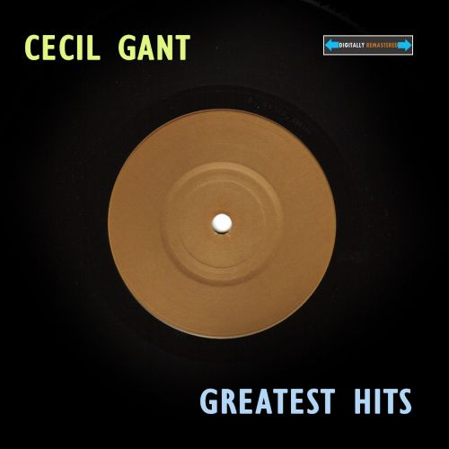 Cecil Gant Greatest Hits
