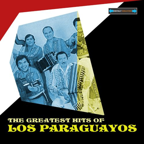 The  Greatest Hits of Los Paraguayos