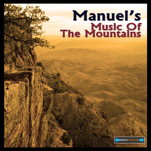 Manuel's Music of the Mountains