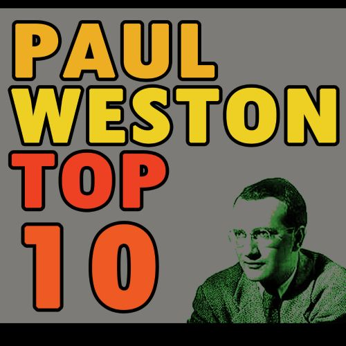 Paul Weston's Top Ten