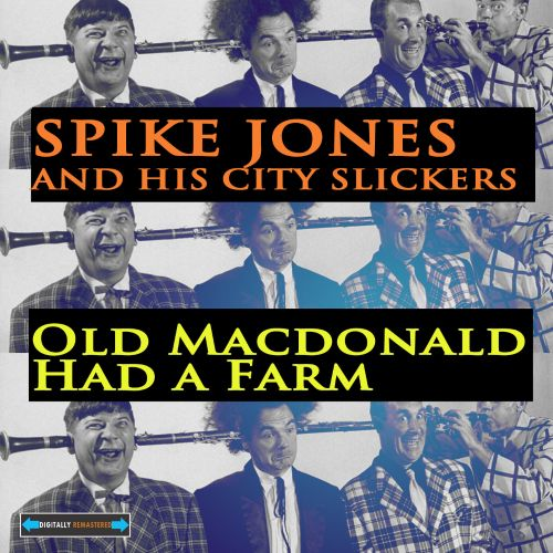 Spike Jones And His City Slickers