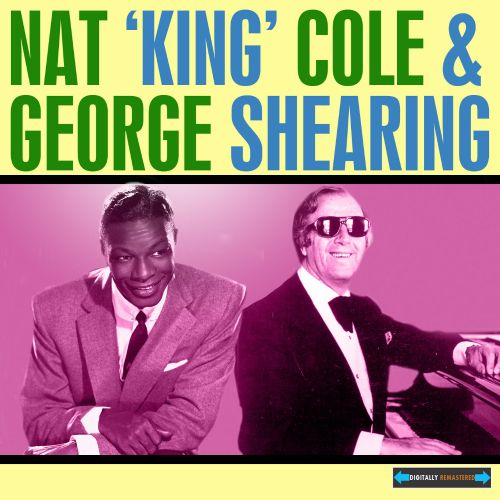George Shearing and Nat King Cole