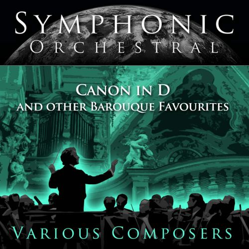 Canon in D and Other Baroque Favorites