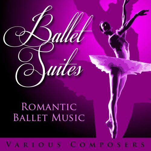 Ballet Suites: Romantic Ballet Music