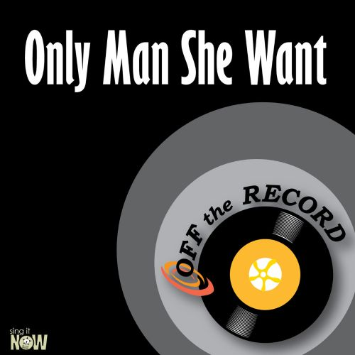 Only Man She Want