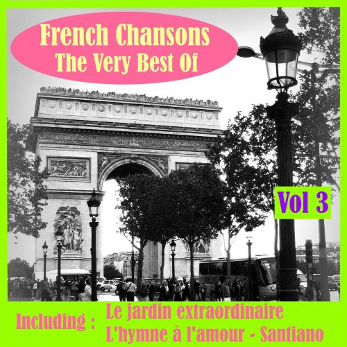 French Chansons the Very Best of, Vol. 3