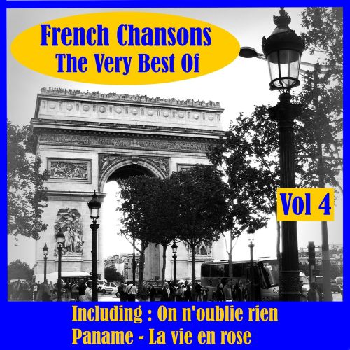 French Chansons the Very Best of, Vol. 4