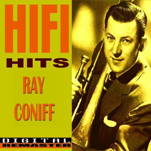 Ray Coniff HiFi Hits