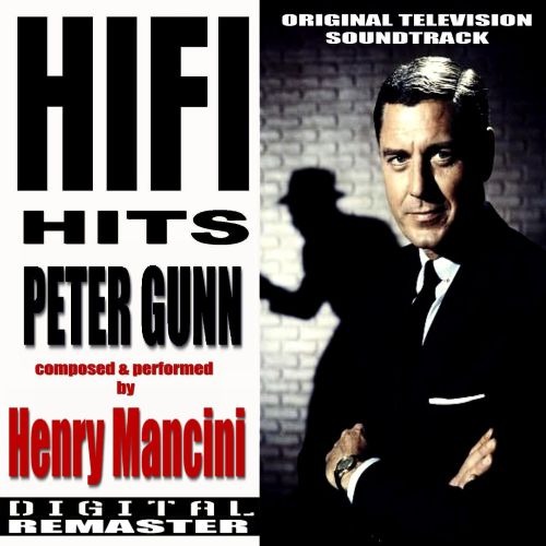 Peter Gunn HiFi Hits
