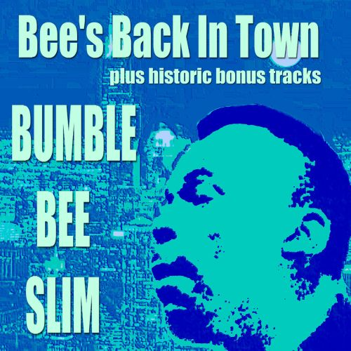 Bee's Back in Town Plus Historic Recordings