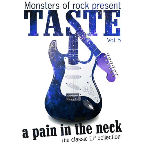 Monsters of Rock Presents Taste: A Pain in the Neck, Vol. 5