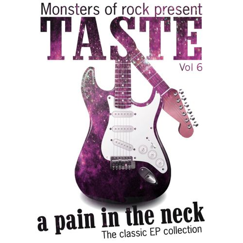 Monsters of Rock Presents Taste: A Pain in the Neck, Vol. 6