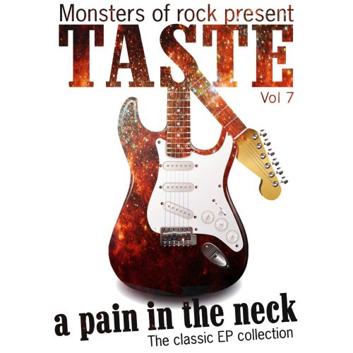 Monsters of Rock Presents Taste: A Pain in the Neck, Vol. 7