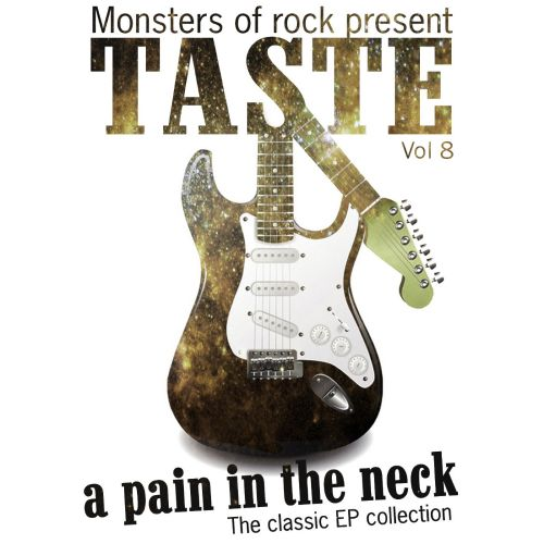 Monsters of Rock Presents Taste: A Pain in the Neck, Vol. 8