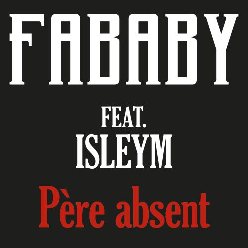 fababy pere absent