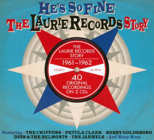 He's So Fine: The Laurie Records Story