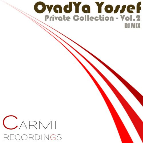 Private Collection, Vol  2 (DJ Mix) - Ovadya Yossef | Songs, Reviews