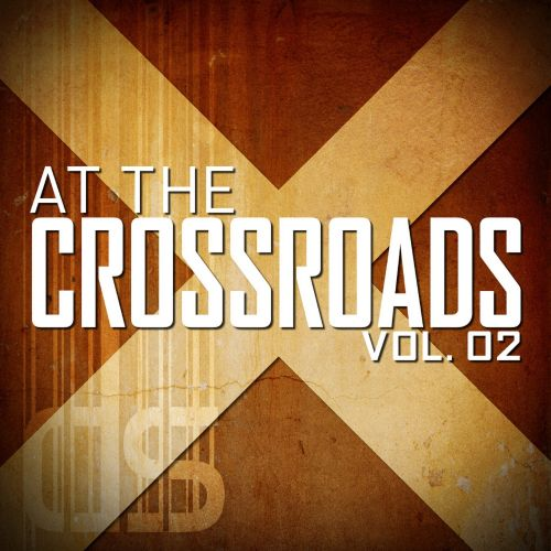 At the Crossroads, Vol. 2