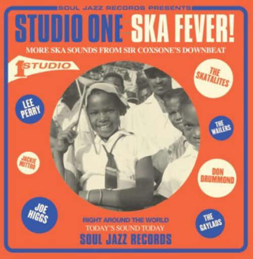 Soul Jazz Records Presents: Studio One Ska Fever! More Ska Sounds from Sir Coxsone's Downbeat 1962-65