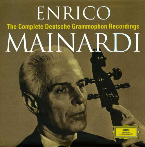 Enrico Mainardi: The Complete Deutsche Grammophon Recordings