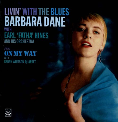 Livin' With the Blues/On My Way