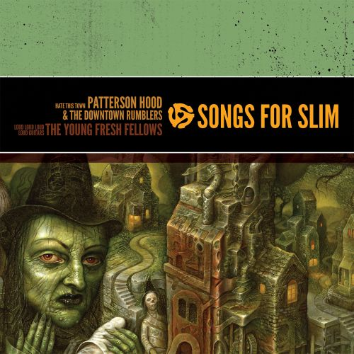 Songs For Slim: Hate This Town/Loud Loud Loud Loud Guitars