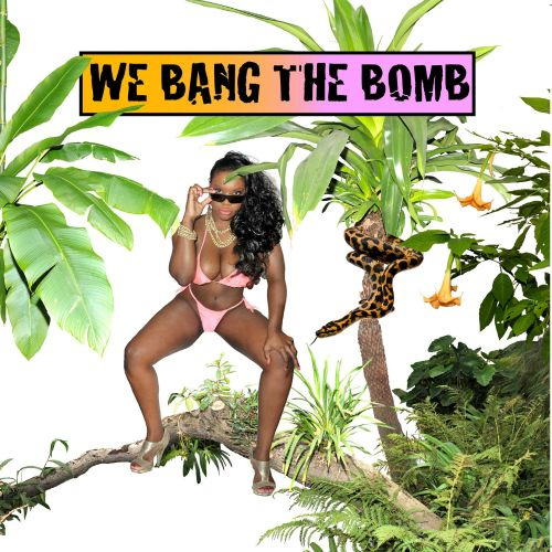 We Bang the Bomb