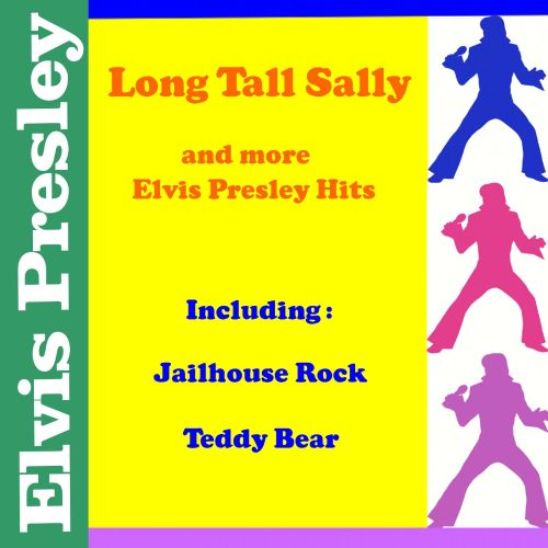 Long Tall Sally and More Elvis Presley Hits