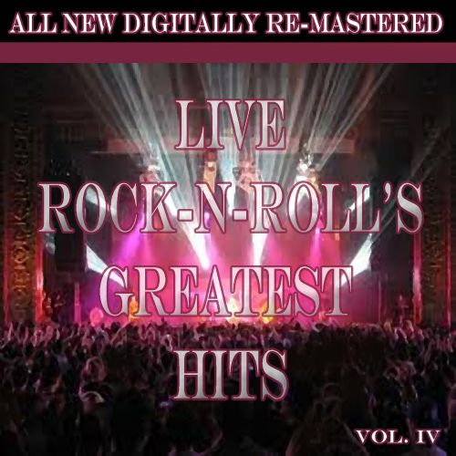 Live Rock'n'Roll's Greatest Hits, Vol. 4